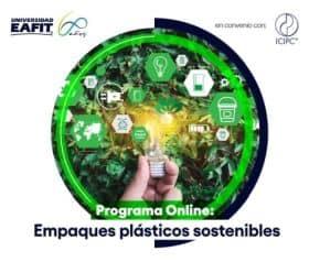 ICIPC y EAFIT ofrecen el diplomado: Diseño de empaques plásticos sostenibles